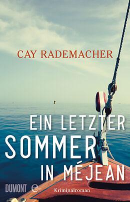 E-Book (epub) Ein letzter Sommer in Méjean von Cay Rademacher