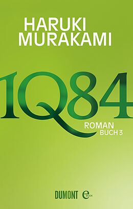 E-Book (epub) 1Q84. Buch 3 von Haruki Murakami