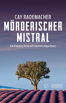 E-Book (epub) Mörderischer Mistral von Cay Rademacher