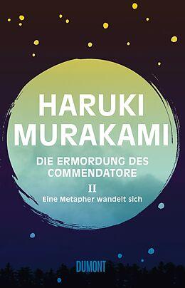 Fester Einband Die Ermordung des Commendatore Band 2 von Haruki Murakami