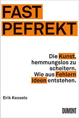FAST PEFREKT - Erik Kessels - Buch kaufen | exlibris.ch