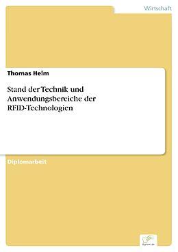E-Book (pdf) Stand der Technik und Anwendungsbereiche der RFID-Technologien von Thomas Helm