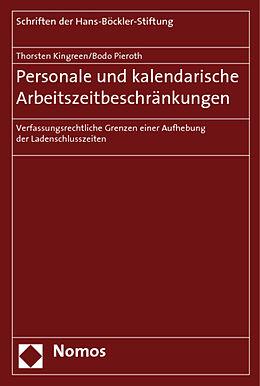 Geheftet Personale und kalendarische Arbeitszeitbeschränkungen von Thorsten Kingreen, Bodo Pieroth