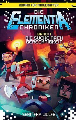 Die Suche nach Gerechtigkeit - Roman für Minecrafter [Version allemande]