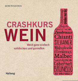 Kartonierter Einband Crashkurs Wein von Gerd Rindchen