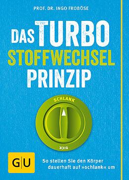Das Turbo Stoffwechsel Prinzip [Version allemande]