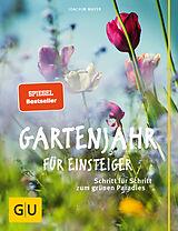 Gartenjahr für Einsteiger [Versione tedesca]