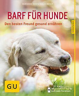 E-Book (epub) BARF für Hunde von Marianne Kohtz-Walkemeyer