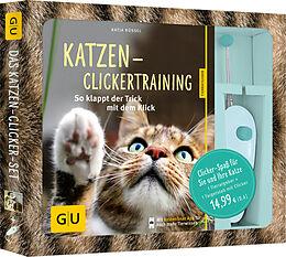 Kartonierter Einband Katzen-Clickertraining-Set von Katja Rüssel