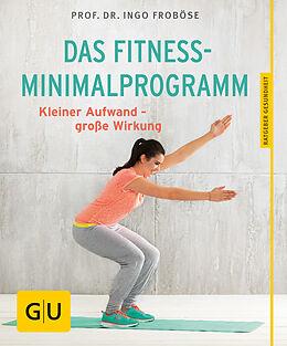 Das Fitness-Minimalprogramm [Version allemande]