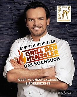 E-Book (epub) Grill den Henssler - Das Kochbuch von Steffen Henssler