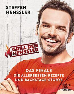 E-Book (epub) Grill den Henssler - Das Finale von Steffen Henssler