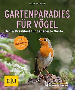 Kartonierter Einband Gartenparadies für Vögel von Helga Hofmann