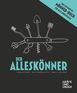 Fester Einband Der Alleskönner von Joshua Piven, David Borgenicht, Ben H. Winters