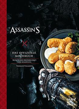 Fester Einband Assassin's Creed - Das offizielle Kochbuch von Thibaud Villanova
