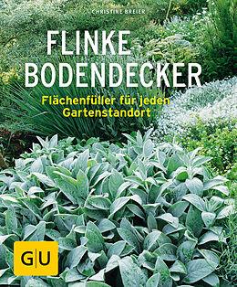 Kartonierter Einband Flinke Bodendecker von Christine Breier