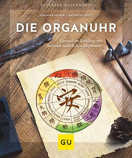 Kartonierter Einband Die Organuhr von Dagmar Hemm, Andreas Noll