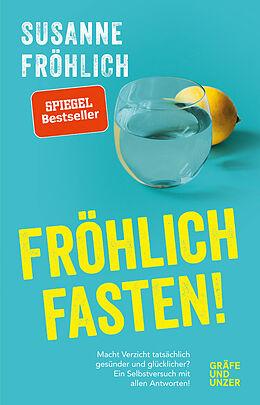 Fester Einband Fröhlich fasten von Susanne Fröhlich