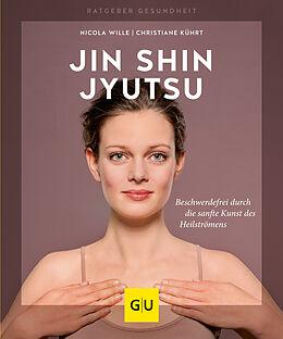 Kartonierter Einband Jin Shin Jyutsu von Nicola Wille, Christiane Kührt