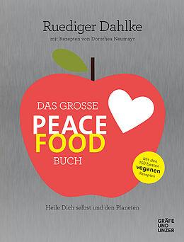 Fester Einband Das große Peace Food-Buch von Ruediger Dahlke