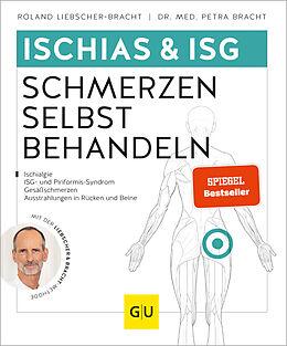 Kartonierter Einband Ischias & ISG-Schmerzen selbst behandeln von Roland Liebscher-Bracht, Petra Bracht