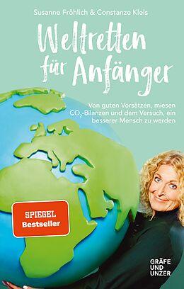 E-Book (epub) Weltretten für Anfänger von Susanne Fröhlich, Constanze Kleis