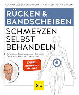 Kartonierter Einband Rücken & Bandscheiben Schmerzen selbst behandeln von Roland Liebscher-Bracht, Petra Bracht