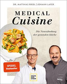Fester Einband Medical Cuisine von Johann Lafer, Matthias Riedl