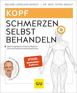 Kartonierter Einband Kopfschmerzen selbst behandeln von Roland Liebscher-Bracht