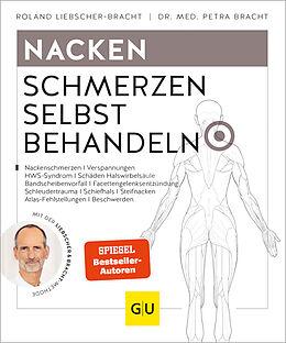 Kartonierter Einband Nacken Schmerzen selbst behandeln von Roland Liebscher-Bracht, Petra Bracht