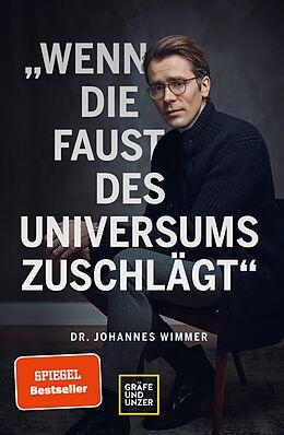 E-Book (epub) Wenn die Faust des Universums zuschlägt von Johannes Wimmer