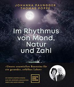 Fester Einband Im Rhythmus von Mond, Natur und Zahl von Johanna Paungger, Thomas Poppe