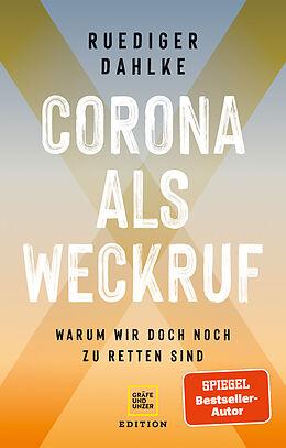 Fester Einband Corona als Weckruf von Ruediger Dahlke