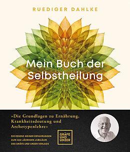 Fester Einband Mein Buch der Selbstheilung von Ruediger Dahlke