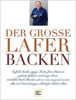 Fester Einband Der große Lafer BACKEN von Johann Lafer