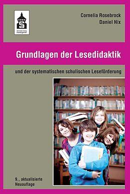 Kartonierter Einband Grundlagen der Lesedidaktik von Cornelia Rosebrock, Daniel Nix