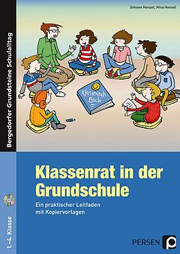 Kartonierter Einband Klassenrat in der Grundschule von Simone Hensel, Nina Hensel