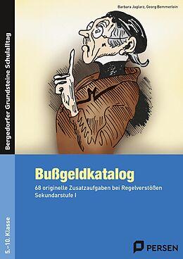 Kartonierter Einband Bußgeldkatalog Kl. 5-10 von Barbara Jaglarz, Georg Bemmerlein