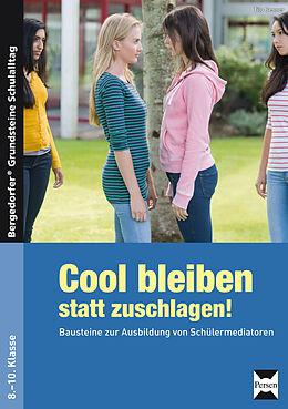 Geheftet Cool bleiben statt zuschlagen! - Band 2 von Tilo Benner