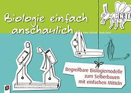 Kartonierter Einband Biologie einfach anschaulich von Johannes Schmidt, Andy Byers