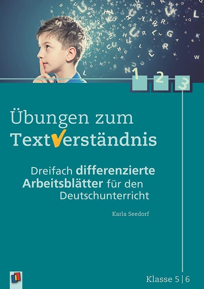 Übungen zum Textverständnis. Dreifach differenzierte Arbeitsblätter ...