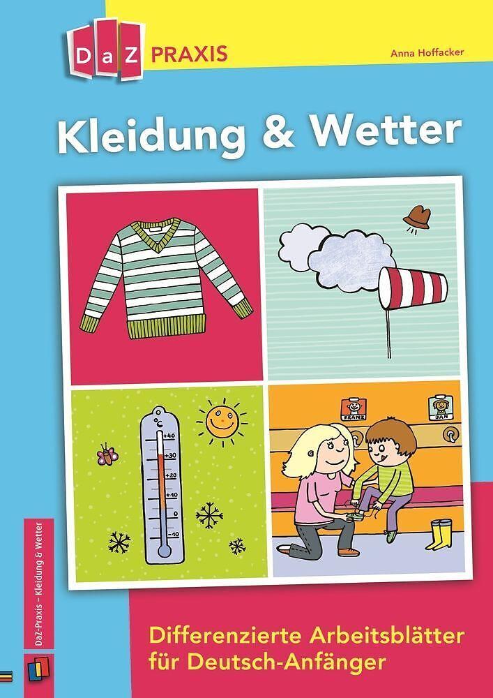 Kleidung & Wetter. Differenzierte Arbeitsblätter für Deutsch ...
