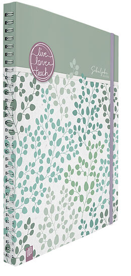 Kalender Mein Lehrerplaner A4+, Ringbindung live  love  teach  agavengrün  Lehrerkalender für das SJ 2021/2022  Schulplaner für Lehrerinnen & Lehrer von Redaktionsteam Verlag an der Ruhr