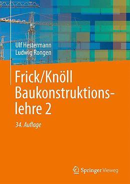 Frick/Knöll Baukonstruktionslehre 2 [Versione tedesca]