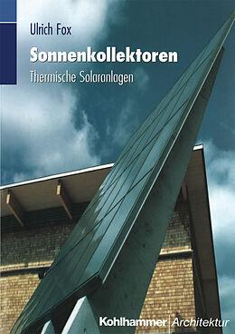 Kartonierter Einband Sonnenkollektoren von Ulrich Fox