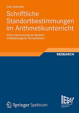 Kartonierter Einband Schriftliche Standortbestimmungen im Arithmetikunterricht von Julia Voßmeier