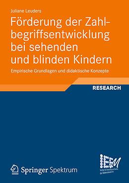 Kartonierter Einband Förderung der Zahlbegriffsentwicklung bei sehenden und blinden Kindern von Juliane Leuders