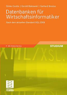 E-Book (pdf) Datenbanken für Wirtschaftsinformatiker von Sönke Cordts, Gerold Blakowski, Gerhard Brosius