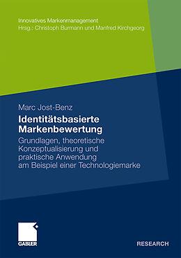 Kartonierter Einband Identitätsbasierte Markenbewertung von Marc Jost-Benz
