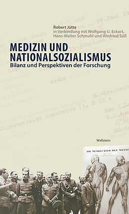 E-Book (pdf) Medizin und Nationalsozialismus von Robert Jütte, Wolfgang U. Eckart, Hans-Walter Schmuhl